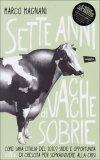 Sette Anni di Vacche Sobrie  - Libro