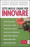 Sette Mosse Chiave per Innovare — Libro