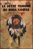 Le Sette Visioni di Bull Lodge — Libro