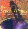 Seven Wishes  - CD