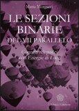Le Sezioni Binarie del VII Parallelo