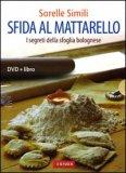 Sfida al Mattarello + DVD