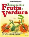 Sgranocchia Frutta e Verdura  - Libro
