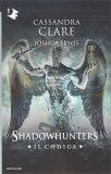 Shadowhunters - Il Codice - Libro