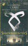 Shadowhunters - Le Cronache dell'Accademia — Libro