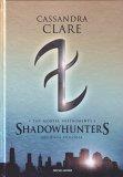 Shadowhunters - The Mortal Instruments - Seconda Trilogia