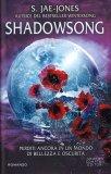 Shadowsong — Libro