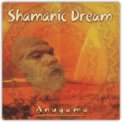Shamanic Dream  - CD