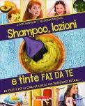 Shampoo, Lozioni e Tinte Fai da Te — Libro