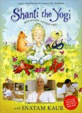 Shanti the Yogi - Mountain Adventure!