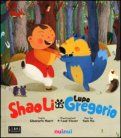 Shao Li e Il Lupo Gregorio - Libro Pop-up