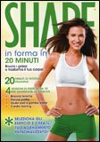 Shape: in Forma in 20 Minuti
