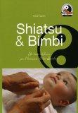 Shiatsu & Bimbi  - Libro