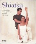 Shiatsu - La disciplina per riequilibrare il corpo e la mente