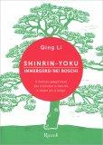 Shinrin-Yoku - Immergersi nei Boschi - Libro