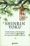 Shinrin-Yoku - Immergersi nel Verde - Libro