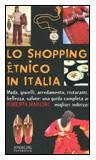 Lo Shopping Etnico in Italia