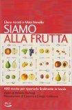 Siamo alla Frutta - Libro