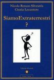 Siamo Extraterrestri?  - Libro