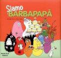Siamo i Barbapapà  - Libro
