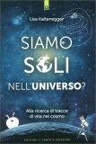 Siamo Soli nell'Universo? - Libro
