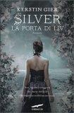 Silver - La Porta di Liv - Libro