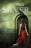 Silver  - Libro