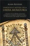 Simboli e Metodologia della Libera Muratoria — Libro