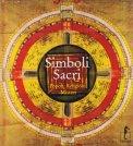 Simboli Sacri - Popoli, Religioni, Misteri