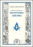 Simbologia Massonica: Massoneria Azzurra