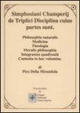 Simphosiani Champerij de Triplici Disciplina Cuius Partes Sunt