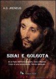 Sinai e Golgota