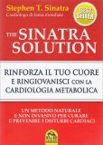 Sinatra Solution - Rinforza il tuo Cuore con la Cardiologia Metabolica - USATO