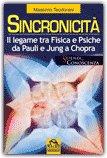 Sincronicità - Il Legame tra Fisica e Psiche da Pauli e Jung a Chopra - Libro