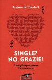 Single? No, Grazie!
