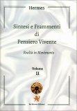 Sintesi e Frammenti di Pensiero Vivente - Realtà in Movimento - Vol II - Libro