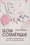 Slow Cosmetique  — Libro