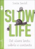 Slow Life  - Libro