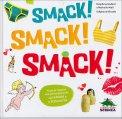 Smack! Smack! Smack!  — Libro