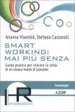 Smart Working: Mai Più Senza — Libro