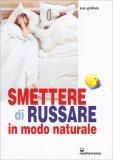 Smettere di Russare in Modo Naturale - Libro