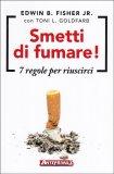 Smetti di Fumare! - Libro