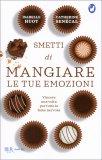 Smetti di Mangiare le tue Emozioni - Libro
