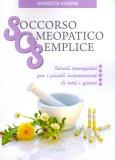 Soccorso Omeopatico Semplice - Libro