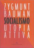 Socialismo - Utopia Attiva - Libro