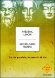 Socrate, Gesù, Buddha