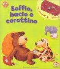 Soffio, Bacio e Cerottino - Libro