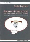 Sognavo di essere Freud (mi sono svegliata Willy il Coyote)