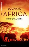 Sognavo l'Africa  - Libro