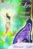 Sogni di Luce - I Minerali del Benessere - Libro